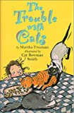 Trouble with Cats, Martha Freeman, 0823414795