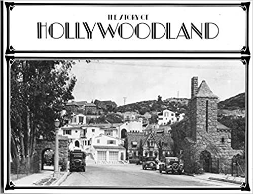 the story of hollywoodland gregory williams 9780977629916 amazon