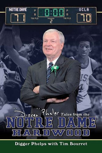 Download Digger Phelps's Tales from the Notre Dame Hardwood pdf epub