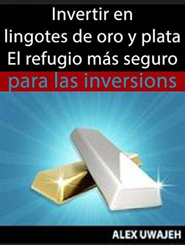 Oro En Lingotes (Spanish Edition)