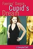Faeries' Dance, Cupid's Dream, J. Self, 0595360513