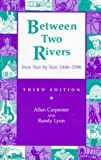 img - for Between Two Rivers: Iowa Year by Year, 1846-1996 book / textbook / text book