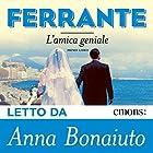 L'amica geniale: volume primo | Livre audio Auteur(s) : Elena Ferrante Narrateur(s) : Anna Bonaiuto