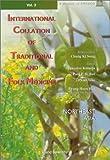 International Collation of Traditional and Folk Medicine, , 9810236395