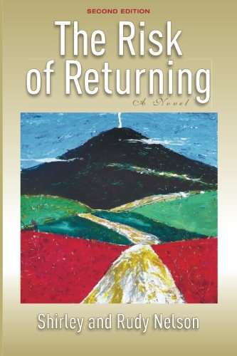 Read Online The Risk of Returning, Second Edition: A Novel PDF