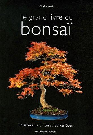 Le grand livre du bonsaï (French Edition)