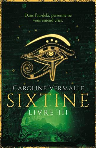 Sixtine - Livre III (French Edition)