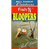 Bill Dance Outdoors: Fishin Bloopers 1