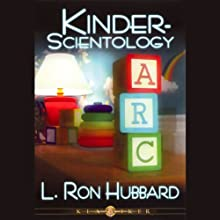 Kinder-Scientology (Child Scientology) Audiobook by L. Ron Hubbard Narrated by  uncredited