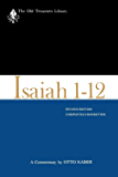 Isaiah 1-12, Second Edition: A Commentary (The Old Testament Library)