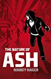 The nature of Ash by Mandy Hager front cover