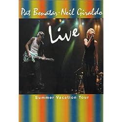 Pat Benatar & Neil Giraldo - Live (Summer Vacation Tour)