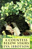 Front cover for the book A Countess Below Stairs by Eva Ibbotson