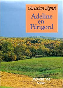 "Afficher ""Adeline en Périgord"""