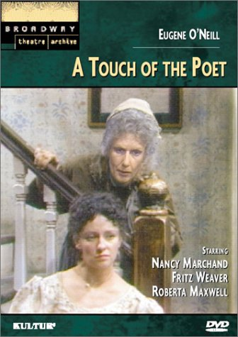 Eugene O'Neill's: A Touch of the Poet (Broadway Theatre Archive) by Kulter
