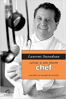 Cartas a Um Jovem Chef - 9788535227222 - Livros na Amazon