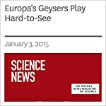 Europa's Geysers Play Hard-to-See | Andrew Grant