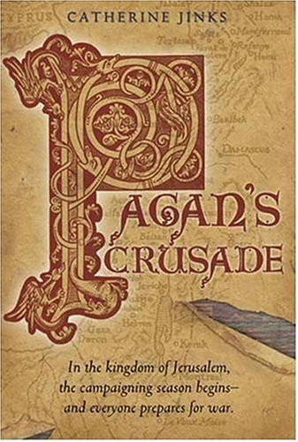 Pagan's Crusade: Book One of the Pagan Chronicles