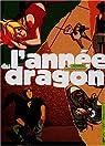 L'année du dragon, tome 2 : Bernadette par Duprat