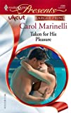 Taken for His Pleasure, Carol Marinelli, 0373233302