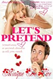 Let's Pretend (Romantic Comedy, Second Chance)