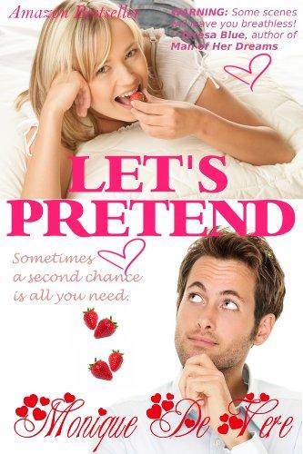 Let's Pretend (Romantic Comedy, Second Chance)