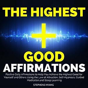 The Highest Good Affirmations Audiobook
