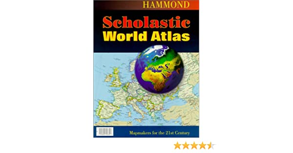 Hammond scholastic world atlas 9780843713756 reference books hammond scholastic world atlas 9780843713756 reference books amazon gumiabroncs Choice Image
