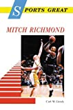 img - for Sports Great Mitch Richmond (Sports Great Books) by Carl Grody (1998-02-01) book / textbook / text book