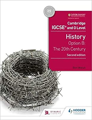 Cambridge IGCSE and O Level History 2nd Edition: Option B: The ...
