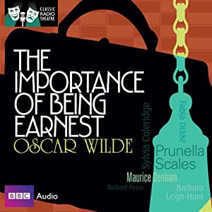 Classic Radio Theatre: The Importance of Being Earnest (Dramatised) Radio/TV