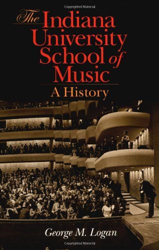 The Indiana University School of Music: A History
