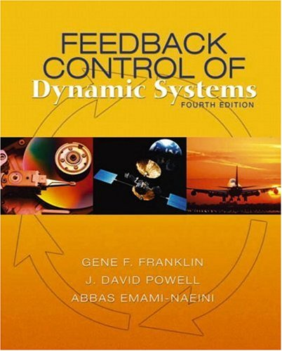 Feedback Control of Dynamic Systems, 4th Edition