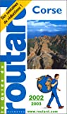 Guide du routard. Corse. 2002-2003 par Guide du Routard