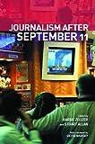 Journalism after September 11, , 0415288002