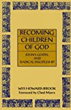 Becoming Children of God, J. Howard-Brook, 0883449838
