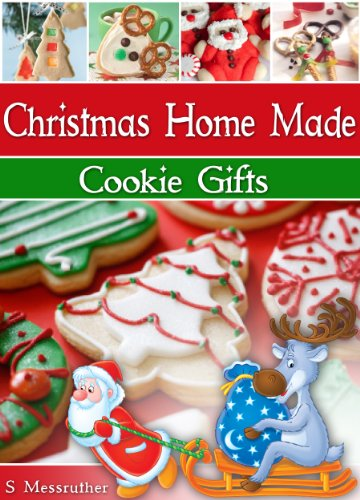 christmas home made cookie gifts christmas gifts ideas with easy cookie recipes book