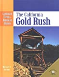The California Gold Rush, Michael V. Uschan, 0836853741