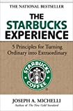 The Starbucks Experience: 5 Principles for