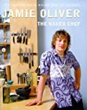 The Naked Chef, Jamie Oliver, 0718143604