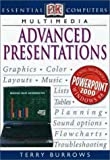 Advanced Presentations, Terry Burrows, 0789468514