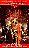 Wild Magic (The Godwars, Book 3)
