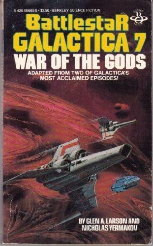 War of the Gods. Battlestar Galactica 07