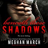 Beneath These Shadows: Library Edition