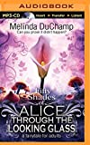 Fifty Shades of Alice Through the Looking Glass (50 Shades of Alice Trilogy)