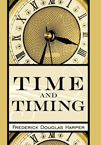 Time and Timing -  Frederick Douglas Harper, Hardcover
