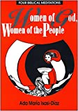 img - for Women of God, Women of the People: Four Biblical Meditations book / textbook / text book