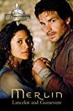 Merlin: Lancelot and Guinevere