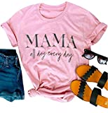 Mama All Day Every Day T Shirt Women's Letter Short Sleeve Tees Blouse