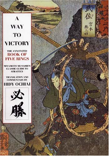 Way to Victory: The Annotated Book of Five Rings pdf epub